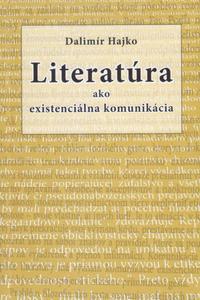 Literatúra ako existenciálna komunikácia