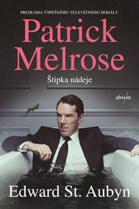 Patrick Melrose: Štipka nádeje