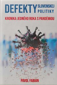 Defekty Slovenskej politiky