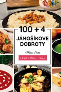 100 + 4 Jánošíkove dobroty