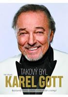 Takový byl Karel Gott