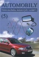 Automobily 5 - elektrotechnika motorových vozidiel I.