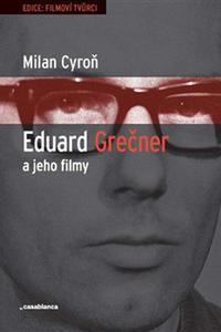 Eduard Grečner a jeho filmy
