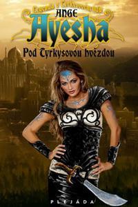 Ayesha - Pod Tyrkysovou hvězdou