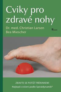 Cviky pro zdravé nohy
