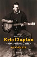Eric Clapton - Motherless Child