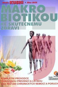 Makrobiotikou ke skutečnému zdraví