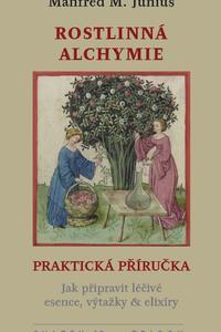 Rostlinná alchymie - Praktická příručka