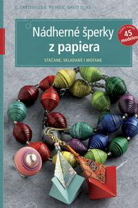 TOPP Nádherné šperky z papiera