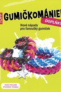 TOPP - Gumičkománie - doplňky