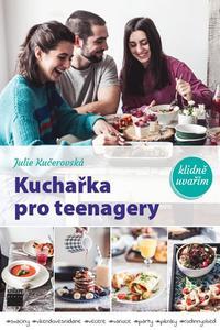 Kuchařka pro teenagery