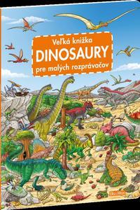 Dinosaury pre malých rozprávačov