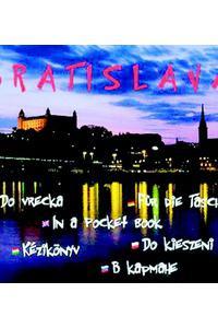 Bratislava - Do vrecka / Fűr die Tasche / In a pocket book / Kézikönyv / Do kieszeni