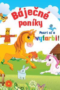 Báječné poníky - Pozri si a vyfarbi!
