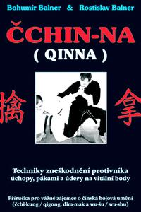 Čchin-na / QINNA - Techniky zneškodnění protivníka
