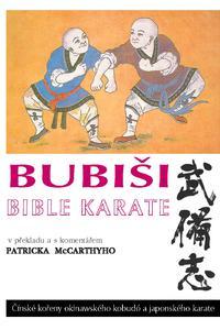 Bubiši / Bubishi - Bible karate: Čínské kořeny okinawského kobudó a japonského karate