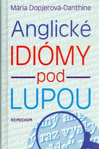 Anglické idiómy pod lupou
