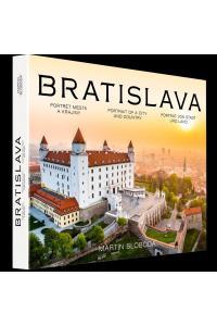 Bratislava – Portrét mesta a krajiny