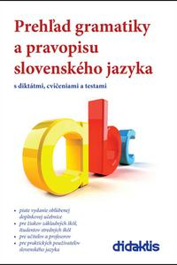 Prehľad gramatiky a pravopisu slovenského jazyka