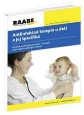 Antiinfekčná terapia u detí a jej špecifiká