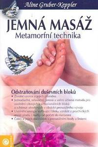 Jemná masáž - Metamorfní technika