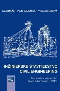 Inžinierske staviteľstvo - Civil Engineering