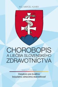 Chorobopis a liečba slovenského zdravotníctva