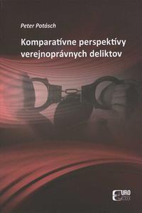 Komparatívne perspektívy verejnoprávnych deliktov