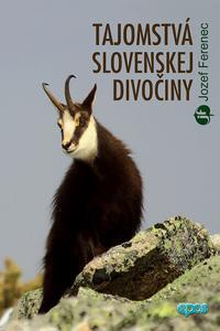 Tajomstvá slovenskej divočiny