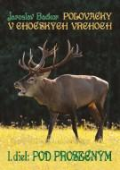 Poľovačky v Chočských vrchoch 1.diel