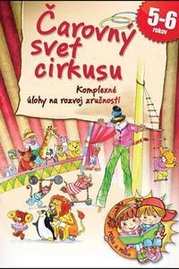 Čarovný svet cirkusu