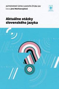 Aktuálne otázky slovenského jazyka