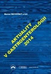 Aktuality v gastroenterológii 2014