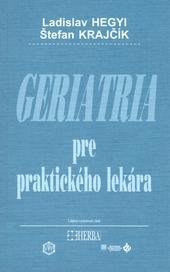 Geriatria pre praktického lekára - 3. vydanie