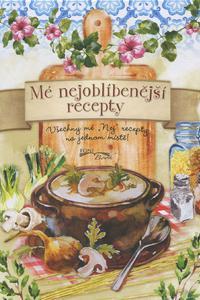 Mé nejoblíbenější recepty
