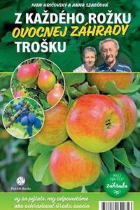 Z každého rožku ovocnej záhrady trošku
