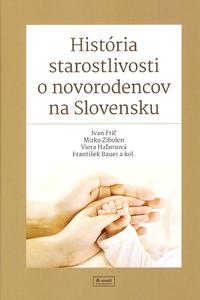 História starostlivosti o novorodencov na Slovensku