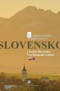 Slovensko - Krajina môjho srdca
