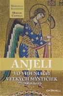 Anjeli vo videniach veľkých mystičiek