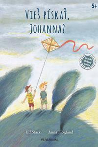 Vieš pískať, Johanna?