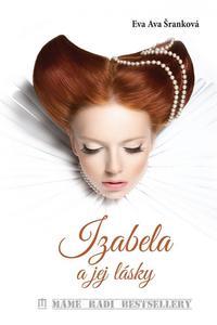 Izabela a jej lásky