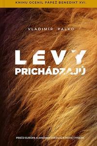 Levy prichádzajú