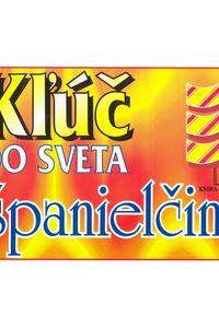 Kľúč do sveta španielčina
