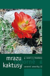 Mrazuvzdorné kaktusy severní ameriky II.