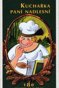 Kuchařka paní nadlesní