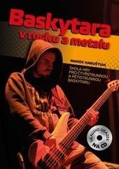Baskytara v rocku a metalu + CD