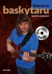 Škola hry na baskytaru + CD