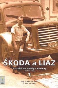 Škoda a Liaz 1. díl