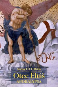 Otec Eliáš: Apokalypsa