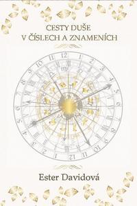 Cesty duše v číslech a znameních